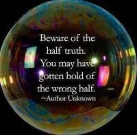 beware-of-half-truth